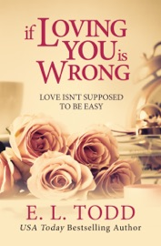 If Loving You Is Wrong (Forever and Ever #2) PDF Download
