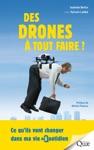 Des Drones  Tout Faire