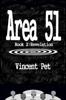 Vincent Pet - Area 51: Revelation (Book 2) artwork
