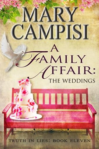 Mary Campisi - A Family Affair: The Weddings
