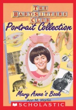Mary Anne's Book (The Baby-Sitters Club Portrait Collection)
