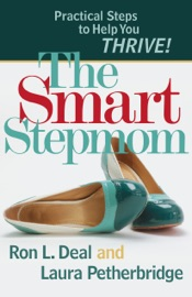 Smart Stepmom - Ron L. Deal & Laura Petherbridge