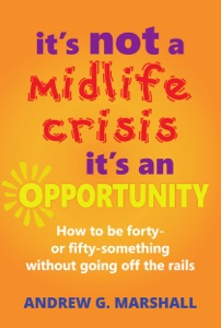 It's Not A Midlife Crisis, It's An Opportunity Book Cover