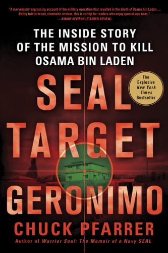 SEAL Target Geronimo - Chuck Pfarrer - Chuck Pfarrer