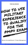How To Use Military Experience To Qualify For The PMP Exam