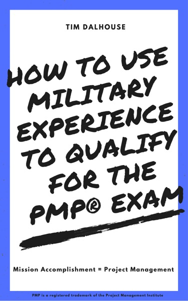 How to Use Military Experience to Qualify for the PMP® Exam