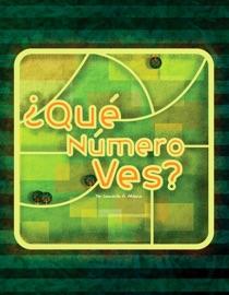Qué número ves? - Leonardo A. Aldana