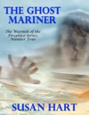 The Ghost Mariner  The Warmth Of The Fireplace Series Number Four