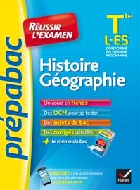 HISTOIRE-GéOGRAPHIE TLE L, ES - PRéPABAC RéUSSIR LEXAMEN