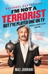 Im Not A Terrorist But Ive Played One On TV