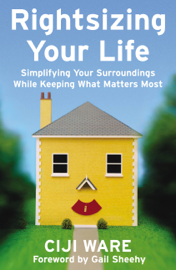 Rightsizing Your Life book