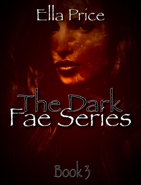 9d15ea489846 The Dark Fae  Book 3 by Ella Price on Apple Books