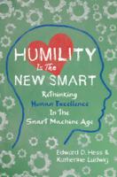 Edward D. Hess & Katherine Ludwig - Humility Is the New Smart artwork