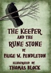 The Keeper And The Rune Stone Book I Of The Black Ledge Series