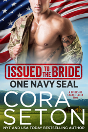 Issued to the Bride One Navy SEAL - Cora Seton book summary