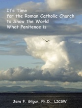 It's Time For The Roman Catholic Church To Show The World What Penitence Is