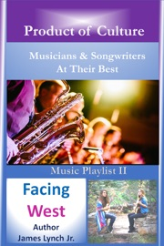 MUSICIANS & SONGWRITERS AT THEIR BEST 2: FACING WEST