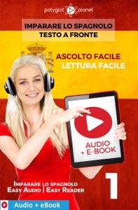 Imparare lo spagnolo - Testo a fronte : Lettura facile - Ascolto facile : Audio + E-Book num. 1 Book Cover