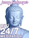 DIY 247 Meditation