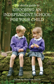 The Attain Guide to Choosing an Independent School for your Child
