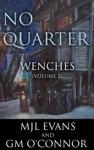 No Quarter Wenches - Volume 2