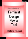 How To Make Yourself A Feminist Design Power Tool
