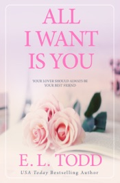 All I Want Is You (Forever and Ever #1)
