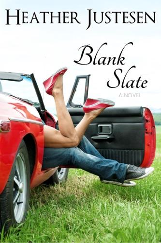 Blank Slate - Heather Justesen - Heather Justesen