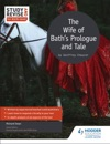 Study And Revise For ASA-level The Wife Of Baths Prologue And Tale