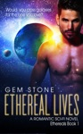 Ethereal Lives Ethereals Book 1