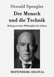 Der Mensch und die Technik