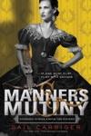 Manners  Mutiny