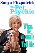 What the Animals Tell Me