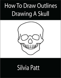 How To Draw Outlines Drawing A Skull