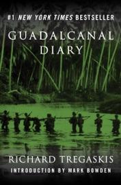 Guadalcanal Diary - Richard Tregaskis