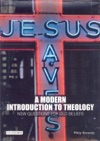 A Modern Introduction To Theology  New Questions For Old Beliefs