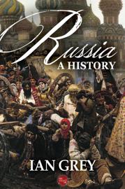 Russia: A History - Ian Grey book summary