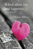 A Book About Love and Happiness - Magnus Ahlberg