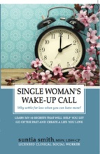 Single Woman's Wake-Up Call