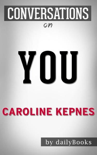 You by Caroline Kepnes - Caroline Kepnes book cover