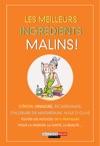 Les Meilleurs Ingrdients Malins