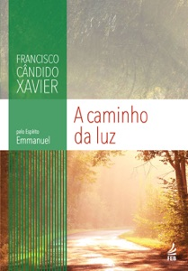 A caminho da luz Book Cover