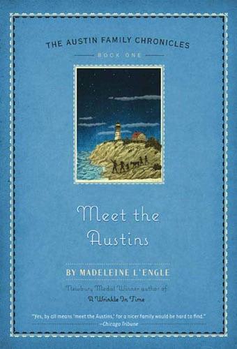 Madeleine L'Engle - Meet the Austins