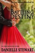 Battling Destiny