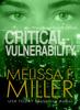 Melissa F. Miller - Critical Vulnerability artwork