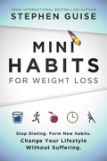 Mini Habits for Weight Loss