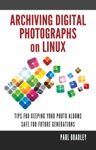 Archiving Digital Photographs On Linux