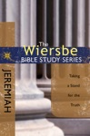 The Wiersbe Bible Study Series Jeremiah
