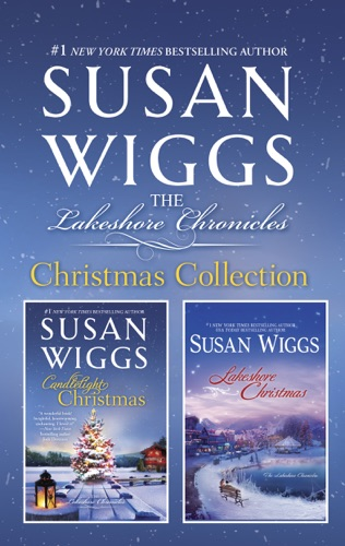 Susan Wiggs - Susan Wiggs Lakeshore Chronicles Christmas Collection