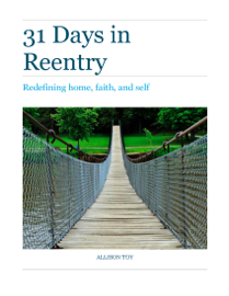 31 Days in Reentry